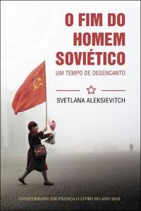 o-fim-do-homem-soviético-svetlana-aleksievitch