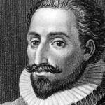 Recordar a vida de Miguel de Cervantes 400 anos depois da sua morte