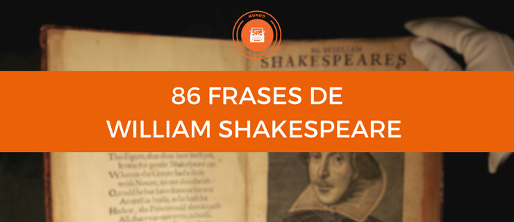 Já Conhece Estas 86 Frases De William Shakespeare